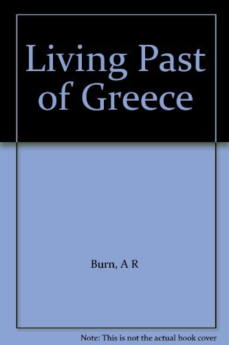9780140060867: Living Past of Greece
