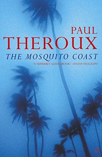 9780140060898: The Mosquito Coast