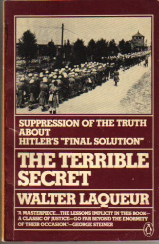 9780140061369: The Terrible Secret: Suppression of the Truth About Hitler's 'Final Solution'