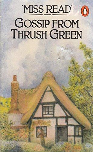 9780140061604: Gossip from Thrush Green
