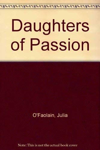 9780140061673: Daughters of Passion