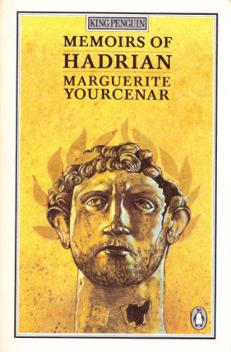 9780140061710: Memoirs of Hadrian (King Penguin)