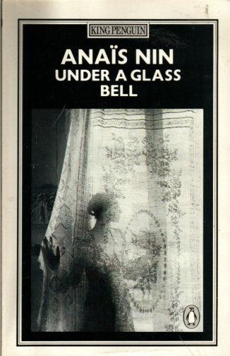 9780140061727: Under a Glass Bell (King Penguin)