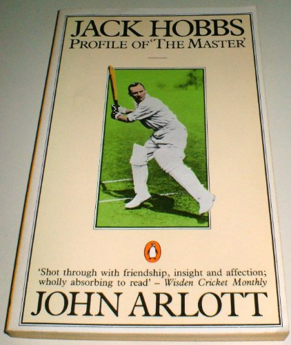 9780140061741: 'JACK HOBBS: PROFILE OF ''THE MASTER'''