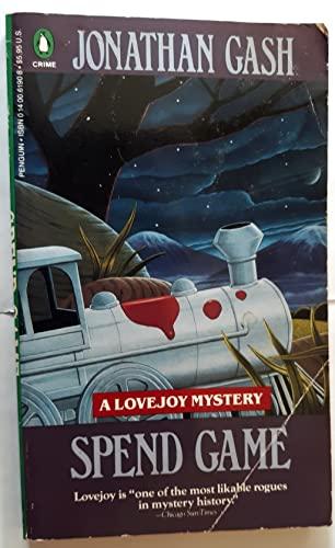 9780140061901: Spend Game (Lovejoy Mystery)