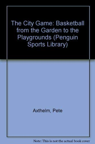 9780140062182: The City Game (Penguin Sports Library)