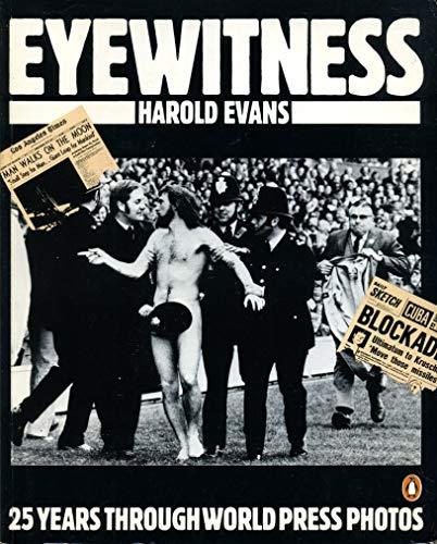 9780140062380: Eyewitness: 25 Years Through World Press Photos