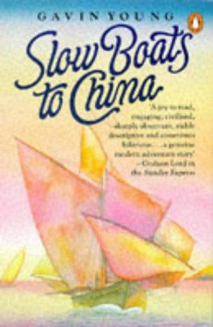 9780140062397: Slow Boats to China