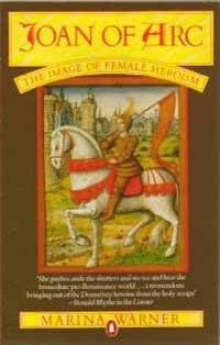9780140062410: Joan of Arc: The Image of Female Heroism.