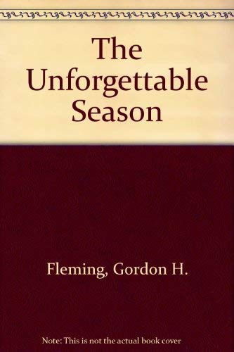 9780140062731: The Unforgettable Season