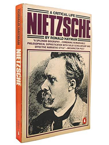 9780140062748: Nietzsche: A Critical Life