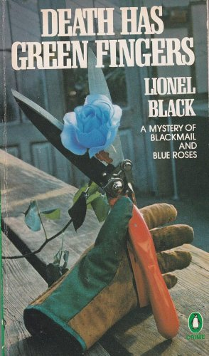 Death Has Green Fingers: Lionel Black