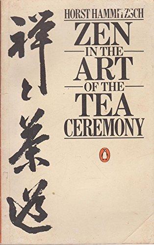 9780140062908: Zen in the Art of the Tea Ceremony