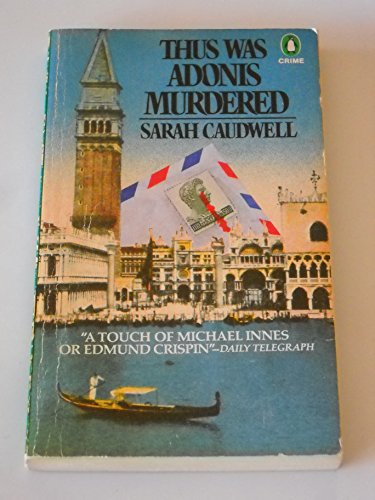 Thus Was Adonis Murdered: Caudwell, Sarah