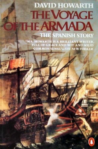9780140063158: The Voyage of the Armada: The Spanish Story