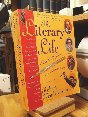 The Literary Life and other curiosities: Hendrickson, Robert