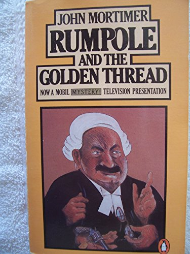 9780140063318: Rumpole and the Golden Thread