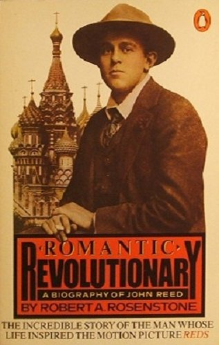 9780140063745: Romantic revolutionary: a biography of John Reed