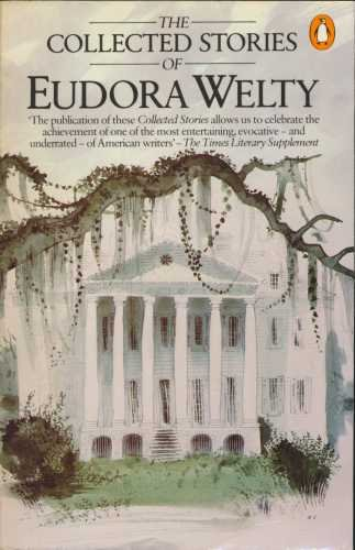 9780140063813: The Collected Stories Of Eudora Welty