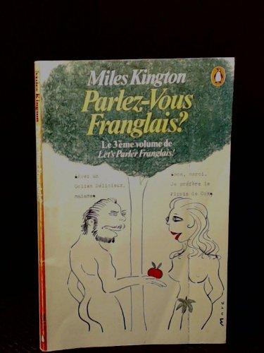 9780140064018: Parlez-vous Franglais? (Let's Parler Franglais Volume 3)