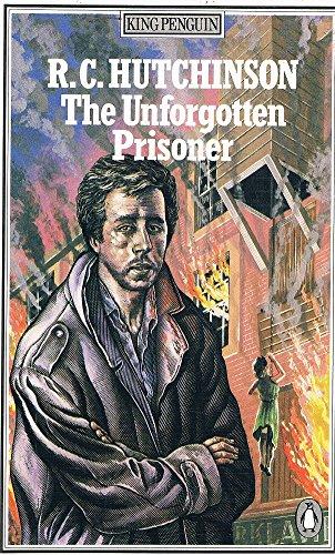 9780140064100: The Unforgotten Prisoner (King Penguin)