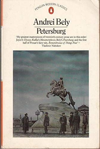9780140064124: Petersburg: A Novel in Eight Chapters with Aprologue And an Epilogue (Penguin Modern Classics)