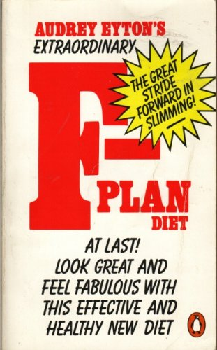 THE F-PLAN DIET (PENGUIN HEALTH CARE AND FITNESS) (0140064222) by AUDREY EYTON