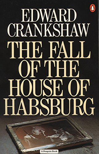 The Fall of the House of Habsburg