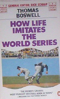 9780140064698: How Life Imitates the World Series (The Penguin sports library)