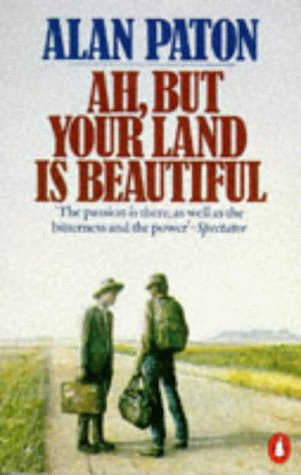 9780140064780: Ah, But Your Land is Beautiful