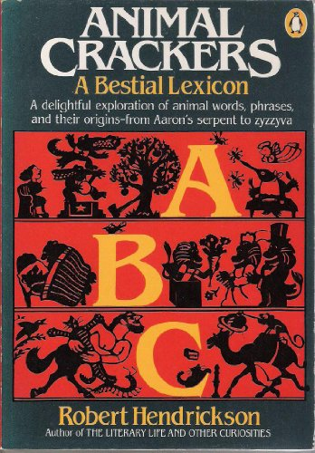 9780140064872: Animal Crackers: A Bestial Lexicon