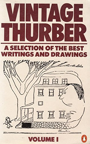 9780140065145: Vintage Thurber: v. 1: A Selection of the Best Writings and Drawings of James Thurber