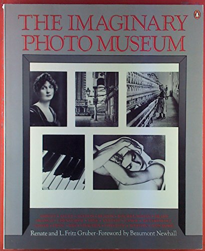 9780140065220: The Imaginary Photo Museum: With 457 Photographs from 1836 to the Present