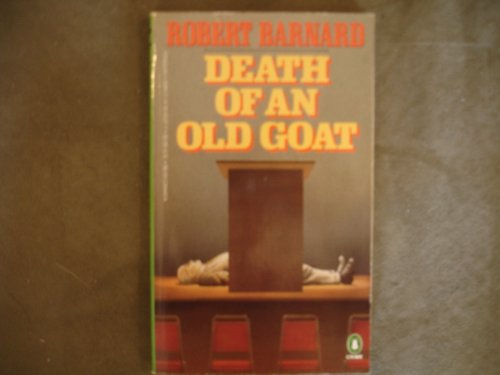 9780140065374: Death of an Old Goat