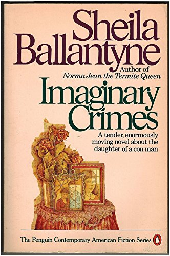 9780140065404: Imaginary Crimes (The Penguin Contemporary American Fiction Series)
