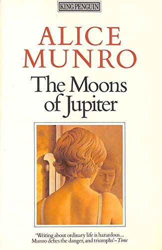 The Moons of Jupiter: Munro, Alice
