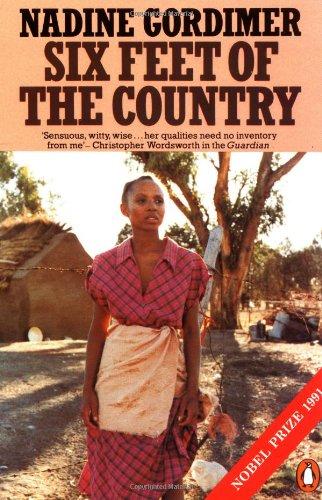 Six Feet of the Country: Nadine Gordimer