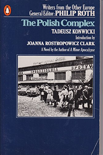 9780140065909: The Polish Complex (Writers from the other Europe)