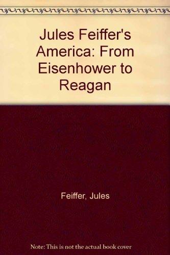 Jules Feiffer's America: From Eisenhower to Reagan: Jules Feiffer, Steve
