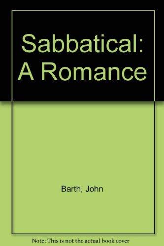 Sabbatical: A Romance: Barth, John