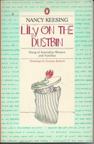 9780140066340: Lily On the Dustbin (An Australian original)