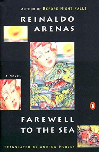9780140066364: Farewell to the Sea: A Novel of Cuba (Pentagonia)