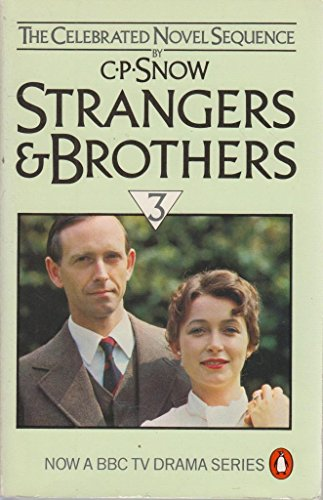 Strangers and Brothers Omnibus: v. 3 - 'Corridors of Power','The Sleep of Reason' and 'Last Things' (9780140066456) by C P Snow