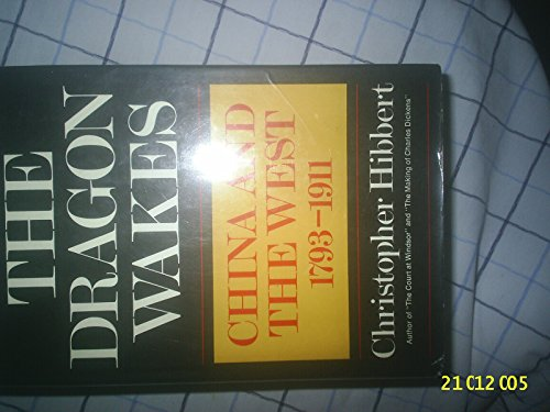 9780140066463: The Dragon Wakes: China and the West, 1793-1911