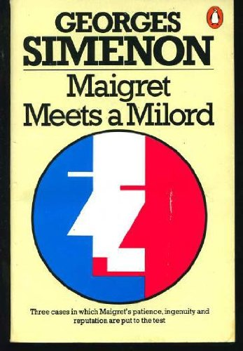 Maigret Meets a Milord Omnibus (9780140066517) by Georges Simenon