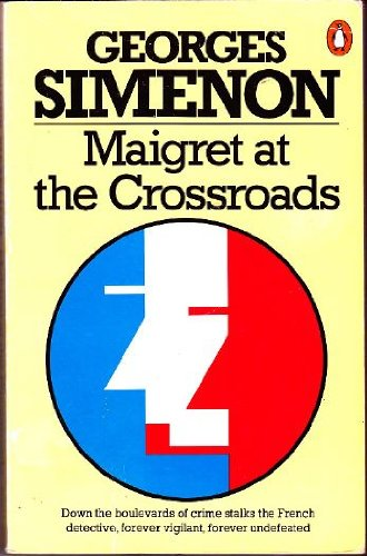 9780140066524: Maigret at the Crossroads