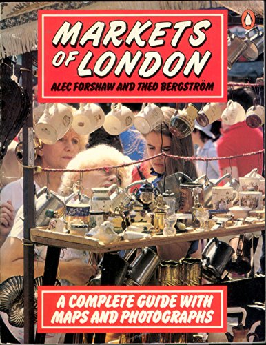 9780140066531: The Markets of London