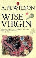 9780140066616: Wise Virgin