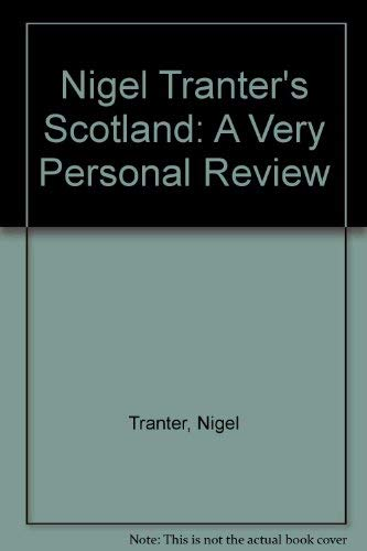 Nigel Tranter's Scotland: a very personal review (9780140066685) by TRANTER, Nigel