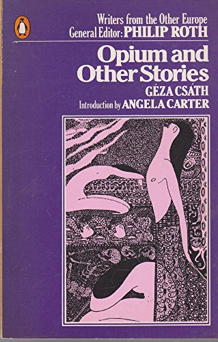 9780140066890: Opium and Other Stories (Writers from the other Europe)
